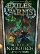 Exiles in Arms: Night of the Necrotech